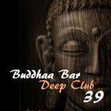Buddhaa Bar Deep Club 39