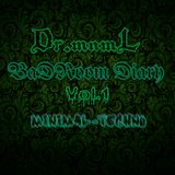 Dr.mnmL - BaDRoom Diary vol.1