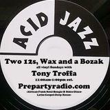 Two 12s, Wax and a Bozak with Tony Troffa 3-18-18 Edition
