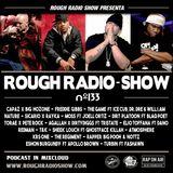 ROUGH RADIO SHOW nº133