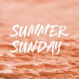 Podcast 12 Summer Sunday