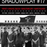4/2/2017 Dj Issis Starlust / Dj Santi Plagio in Shadowplay #17 (Cosmos Madrid)