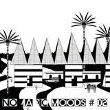 Nomadic Moods # 02 Ali Farka Toure/Amadou et Marian/Bau/Ismael Lô/Blick Bassy/Orchestra Baobab