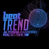 Alyosha Barreiro Radio Show // Beat Trend // Exploring new sonic horizons - 1/8/2014