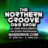 Northern Groove Show [2018.11.28] Dan Soulsmith on BassDrive