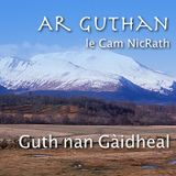 Ar Guthan le Cam NicRath - 3x02 - ACGA Grandfather Mountain Song and Language Week Special