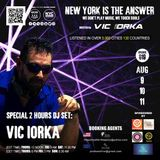 NEW YORK IS THE ANSWER - EPISODE 19 - VIC IORKA - 2H DJ SET