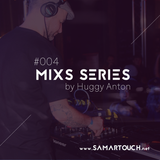 SamarTouch Mix Series #004 by Huggy Anton