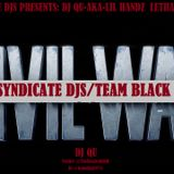 SPIN SYNDICATE DJS PRESENTS: DJ QU - AKA LIL HANDZ LETHAL INJECTION - CIVIL WAR