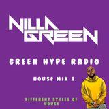 Green Hype Radio (Multi Genre) House Mix