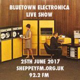 Bluetown Electronica live show 25.06.17