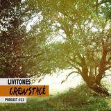 Crewstacé / Podcast #22 - Livitones