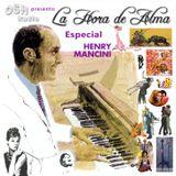 La hora de Alma ( Especial Henry Mancini)