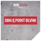 RUN RADIO #001 by DBN & POINT BLVNK