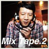 Mix Tape.2