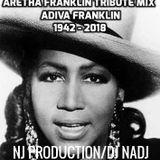 DJ NadJ Aretha Franklin Tribute Mix