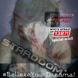Trance is music radioshow for stardoom on air #24  Who's Afraid Of 138? special.