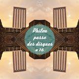 Philou passe des disques #16