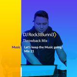 Covid- 19 Mix Series - #21 DJ Rock3t Bunni3 Throwback Mix