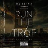 DJ JOHN J presents RUN THE TR6P vol. 2