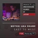 Motoki aka Shame - East To West #22 (Underground Sounds of Japan)