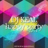 Dj Keal - Happy Party 2014