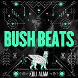 BUSH BEATS for Kuli Alma