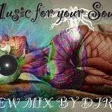 MUSIC FOR YOUR SOUL MIX BY DJRC