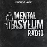 Indecent Noise - Mental Asylum Radio 009 (Yearmix 2014)