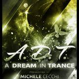 Michele Cecchi presents A Dream In Trance Chapter26
