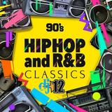 90's Hip Hop & R&B Classics - DJ 12