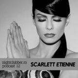 Scarlett Etienne - Nightclubber Podcast 012 (09-03-2011)