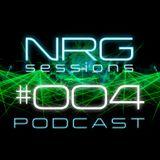 NRG Sessions Podcast #004 (Future house/EDM/Electro)