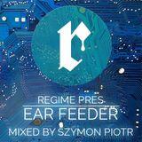 EAR FEEDER vol. 2 mixed by Szymon Piotr