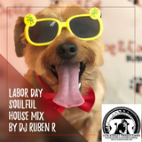 Labor Day Soulful House Mix