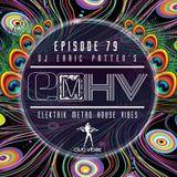 DJ Earic Patten's Elektrik Metro House Vibes LIVE Mix Sessions on Club Vibez Radio U.K. | Episode 79