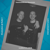 Shadowbox @ Radio 1 09/09/2018: Twisted:Minds Guestmix