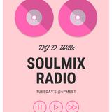 SoulMixRadio.07.JAN.2020.DJ D.Wills
