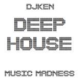 DJKen Deep House Mix
