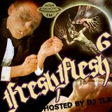 Fresh Flesh #006 (Hosted by DJ TLR, Intergalactic FM, Oct 07, 2015)