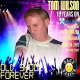Tom Wilson - Old Skool Forever - 15 Years on Tribute Radio Show 27.03.2019.mp3