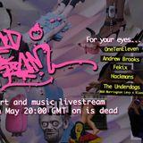 Lsd-Licious@DeadStream May2018