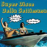 SUPER DISCO DELLA SETTIMANA (pts. 1, 2 & 3)