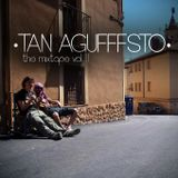 Tan Agufffsto The Mixtape VOL.II