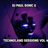 DJ PAUL SONIC G present TECHNOLAND SESSIONS VOL 4