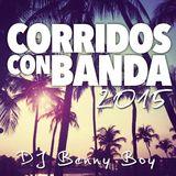Corridos Con Banda Mix 2015
