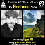 The IEG presents The Midweek Electronica Show, 28 May 2019 with Lippy Kid