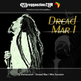 Dj Venanzion - Dread Mar I Mix Session