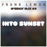 Weekly Mix #9  - Into Sunset   [1 hour chilled+jazzy dnb]