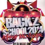 DJ MoDe OnE AfroBeatBeat360 Back 2 Skool MixTape 2014